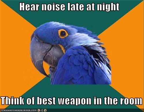 intruder alert,macgyver,Paranoid Parrot,weapon