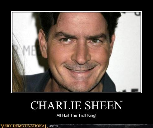 actor Charlie Sheen king troll