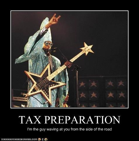 TAX PREPARATION I'm the guy waving at you from the side of the road