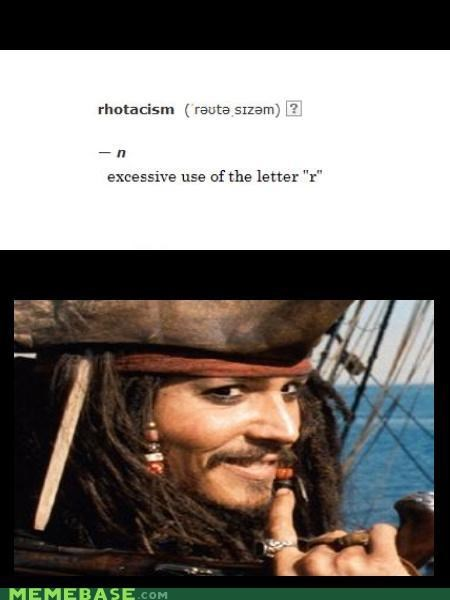 arr captain jack sparrow Johnny Depp Memes pirates rhotacism - 4517417984