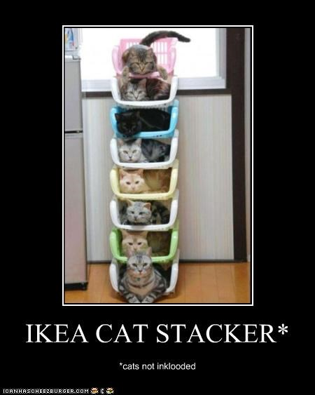 IKEA CAT STACKER* *cats not inklooded