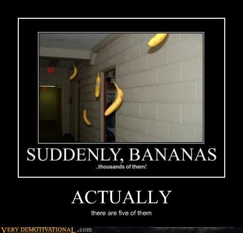 bananas,five,suddenly