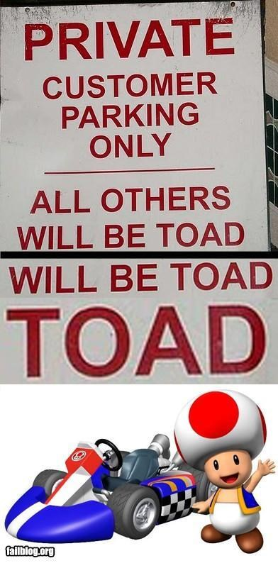 cars,failboat,g rated,Mario Kart,parking,sign,signs,spelling,toad,towed