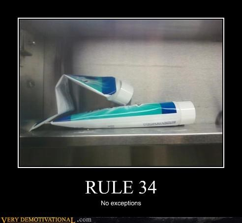 Rule 34,toothpaste,no exceptions