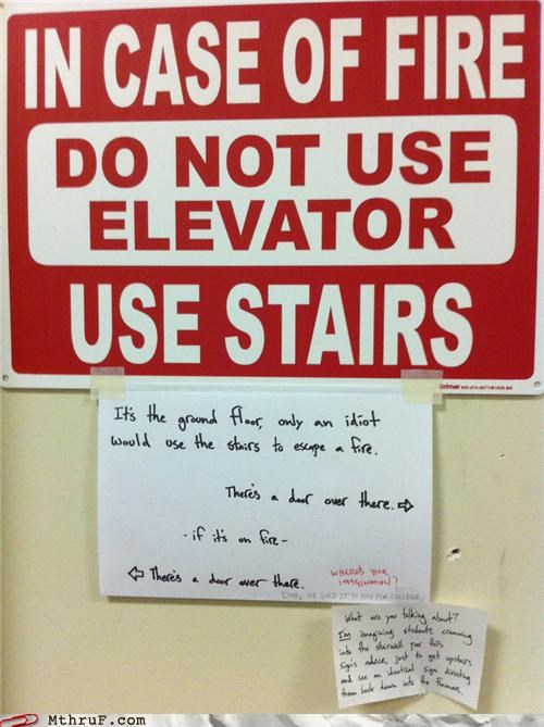 caution,elevator,escape,fire,note,passive agressive,sign