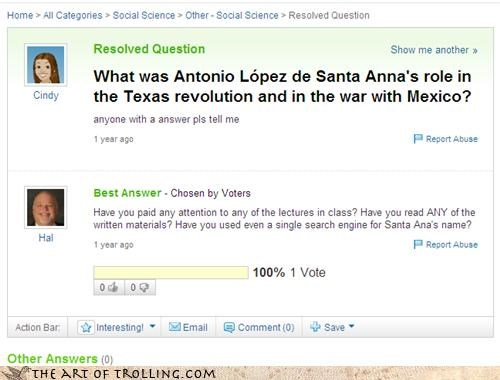 google history mexico obvious santa ana texas revolution thanks hal who is that Yahoo Answer Fails - 4520077312