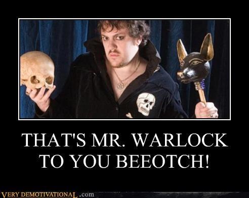 mr-warlock,oh yeah,fancy