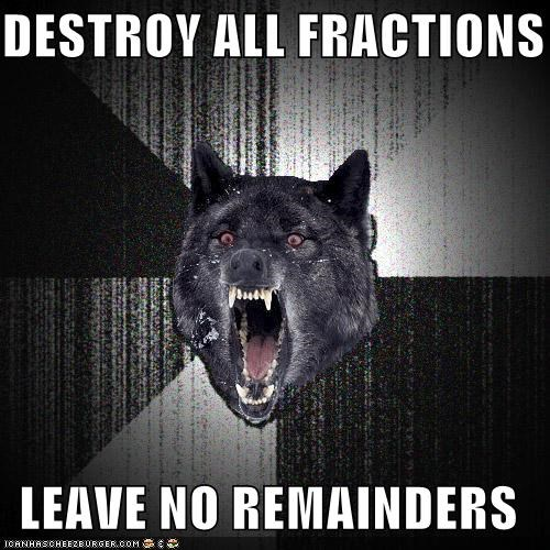 destroy fractions Insanity Wolf math remainders - 4522440192