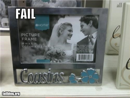 "Framing Fail Found this in a Target with the picture frames. The frame says ""cousins"", but the picture in it is a marriage photo."
