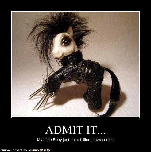 ADMIT IT... My Little Pony just got a billion times cooler.