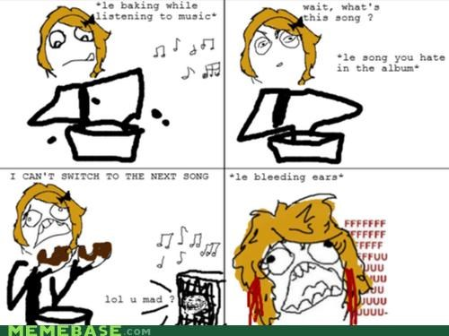 cant-change-song dirty hands ears bleeding Music Rage Comics - 4525030912