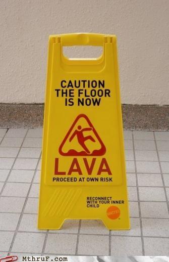 caution floor lava sign