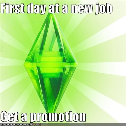first day,new job,promotion,The Sims