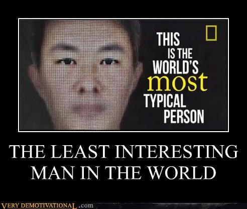 least interesting person typical - 4528272128