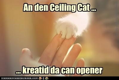 can opener caption captioned cat ceiling cat created creation paw paws story - 4528677888