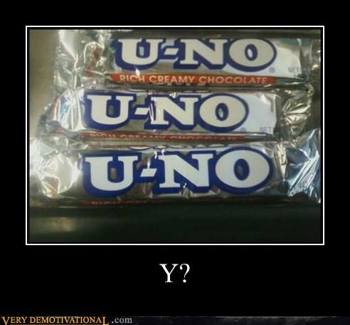 candy,wtf,Y U NO