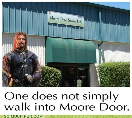 Boromir door homophones literalism Lord of the Rings moore mordor photoshop quote similar sounding