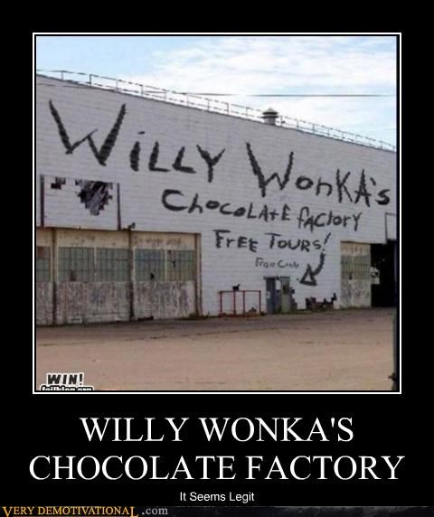 WILLY WONKA'S CHOCOLATE FACTORY It Seems Legit