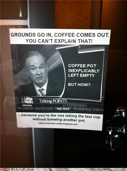 bill-oreilly,break room,coffee,note,passive aggressive,post,sign