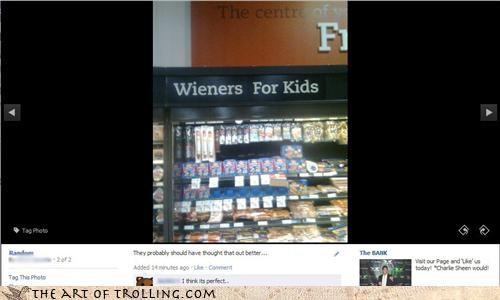 delicious,facebook,grocery store,IRL,kids,pedobear,weiners