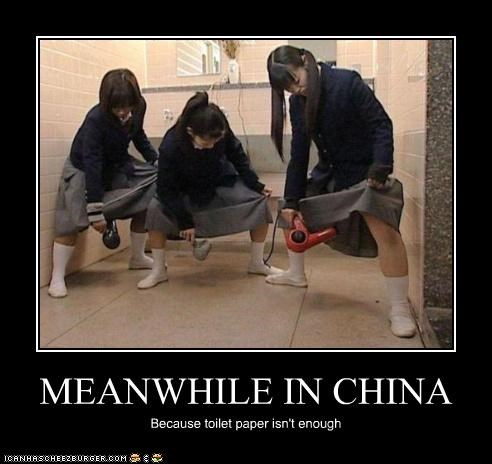 MEANWHILE IN CHINA Because toilet paper isn't enough