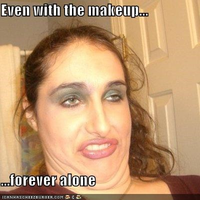 derp,faces,forever alone,lips,make up,Memes