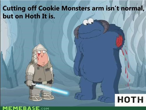 Cookie Monster,family guy,Hoth,meth not even once 2,severed limb,snow monster ball,star wars