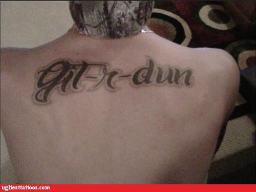 tattoos,funny,git r done