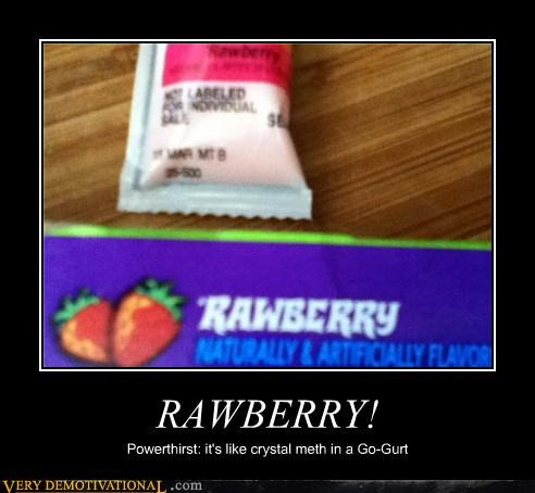 RAWBERRY! Powerthirst: it's like crystal meth in a Go-Gurt
