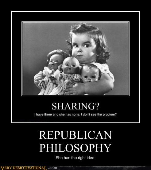 REPUBLICAN PHILOSOPHY She has the right idea.