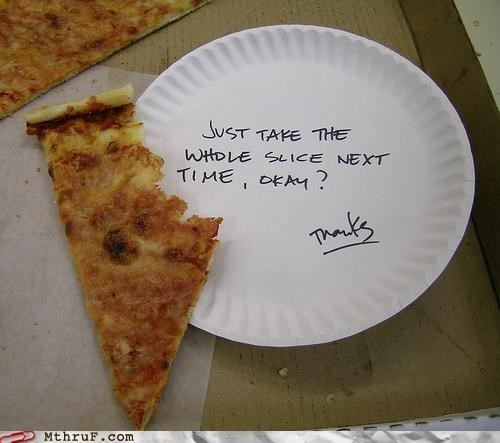 note,passive aggressive,pizza,thanks,thief,waste