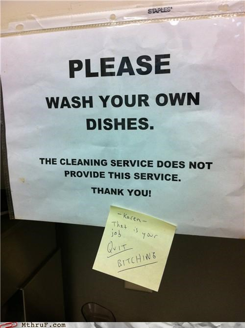 clean,cleaning service,passive aggressive,post it,sign,wtf