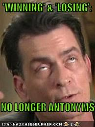 antonyms Celebriderp Charlie Sheen derp losing Memes synonyms tiger blood winning - 4540617472