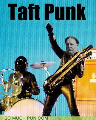 band,daft,daft punk,digital love,judicial,lcd soundsystem,literalism,parody,photoshop,rhyme,song,taft,william howard taft