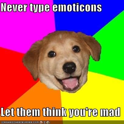 :|,advice dog,emoticons,u mad