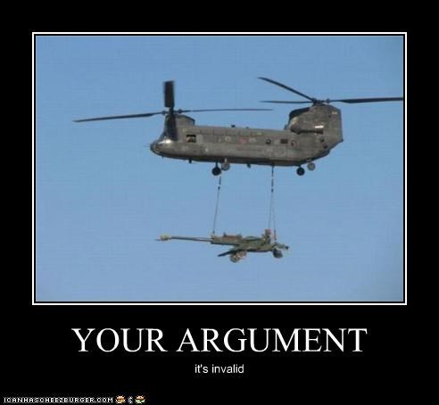 YOUR ARGUMENT it's invalid