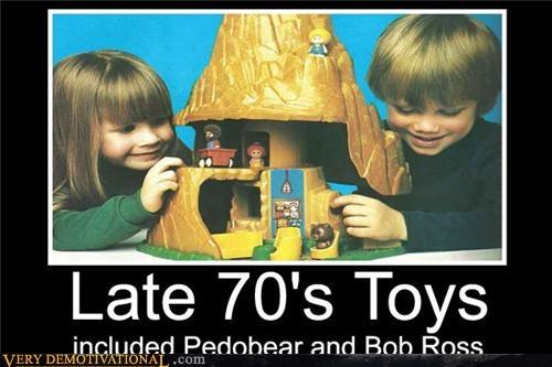 70s,bob ross,kids,pedobear,toys