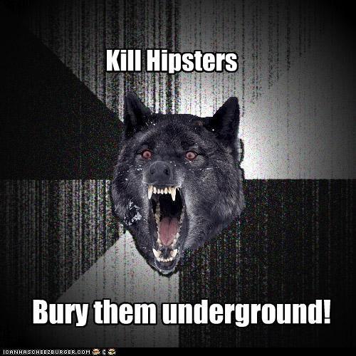 hipsters Insanity Wolf underground - 4546176256