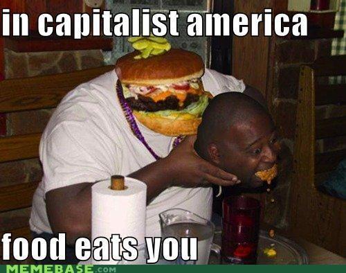 capitalist america eats you food - 4546898432