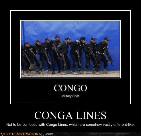 Conga line congo hilarious military wtf - 4553590784