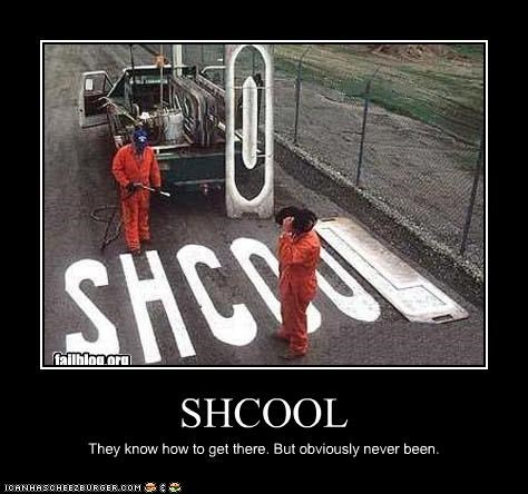 SHCOOL They know how to get there. But obviously never been.