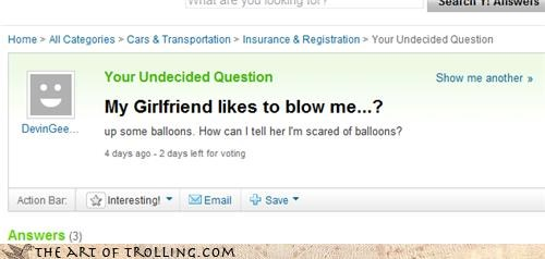 air,Balloons,blow me,fellatio,girlfriends,helium,Yahoo Answer Fails