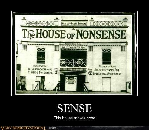 Fun House house nonsense sense