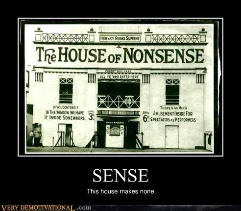 house nonsense sense - 4556906752
