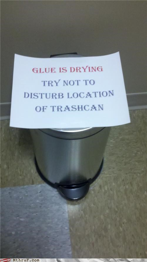 dry glue note sign trash can wtf