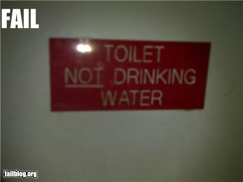 bathroom drinking water failboat g rated gross signs toilets who-drank-from-there