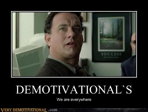 demotivational posters,movies,tom hanks
