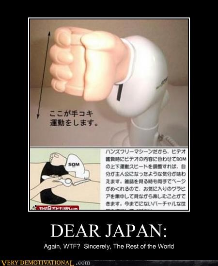 DEAR JAPAN: Again, WTF? Sincerely, The Rest of the World