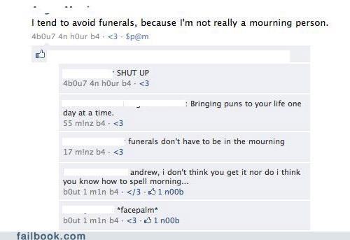 funeral over his head puns - 4560623360