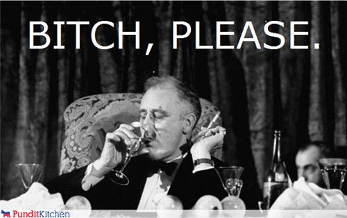 classy drinking FDR franklin delano roosevelt please presidents smoking - 4561219584